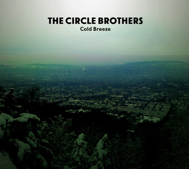 The Circle Brothers_Cold Breeze